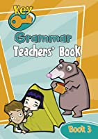 Key Grammar Teachers' Handbook 3 (KEY COMPREHENSION -REVISED EDITION)