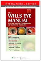 The Wills Eye Manual (International Edition)