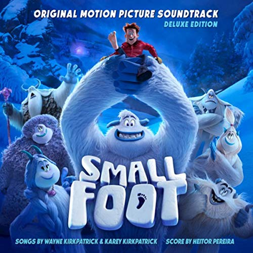 Smallfoot (Original Motion Picture Soundtrack)