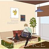 ケイデンス(アーティスト盤) TVアニメ『弱虫ペダル NEW GENERATION』 オープニングテーマ