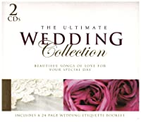 Ultimate Wedding Collection (Dig)