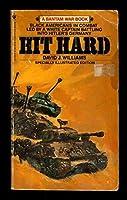 HIT HARD (Bantam War Book)