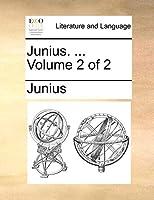 Junius. ... Volume 2 of 2