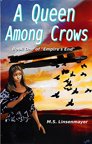 A Queen Among Crows: Book One of Empire's End (English Edition)