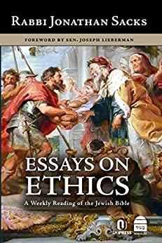 Essays on Ethics: A Weekly Reading of the Jewish Bible by [Sacks, Jonathan]