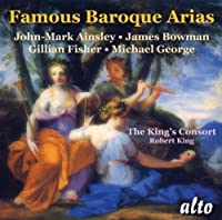 Famous Baroque Arias: The Kings Consorts by James John-Mark Ainsley (2010-07-13)