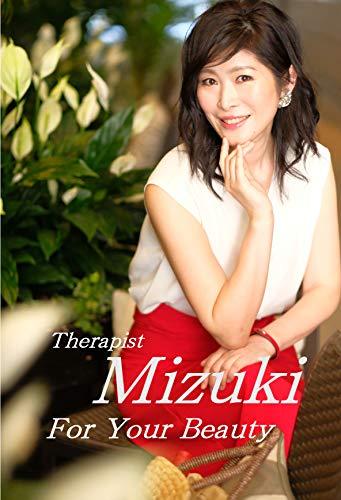 Therapist Mizuki for your Beauty (English Edition)
