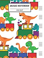 """Music Notebook Wide Staff: DINOSAUR ON TRAIN TOY/Blank Music Sheet Notebook,Staff Paper,Music Manuscript Paper,6 Large Staves per page,8.5""""x11"""",100 Pages,For Boys,Girls, Kids, Beginners."""