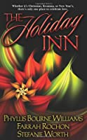 The Holiday Inn (Leisure Contemporary Romance)