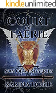 A Court of Faerie: Captain Errol of the Silver Court Royal Guard (Son of a Fae Book 2) (English Edition)