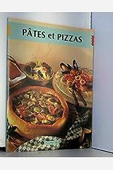 PATES ET PIZZAS Mass Market Paperback