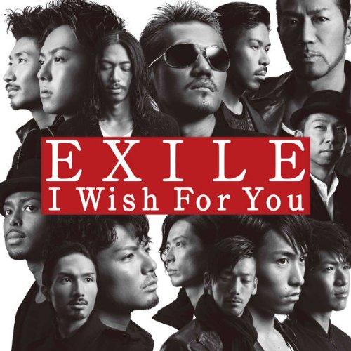 I Wish For You(ジャケットA)【特典なし】 - EXILE