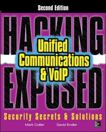 Download Hacking Exposed Unified Communications & VoIP Security Secrets & Solutions, Second Edition 0071798765