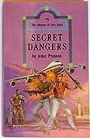 Secret Dangers (Mission of Alex Kane, Vol 5)