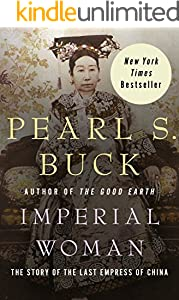 Imperial Woman: The Story of the Last Empress of China (English Edition)