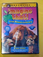 Imagine That 1: Great Moments in History [DVD]