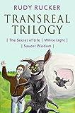 Transreal Trilogy: Secret of Life, White Light, Saucer Wisdom (English Edition)
