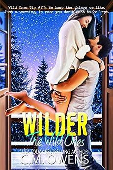 Wilder (The Wild Ones Book 3) by [Owens, C.M.]