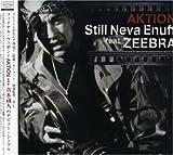 Still Neva Enuff feat.ZEEBRA