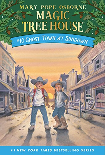 Ghost Town at Sundown (Magic Tree House (R))の詳細を見る