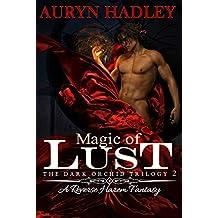 Magic of Lust (The Dark Orchid Book 2)