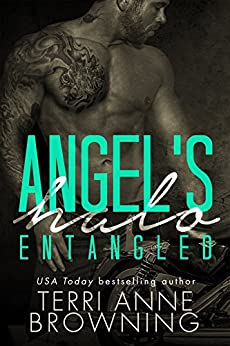 Angel's Halo: Entangled (Angel's Halo MC Book 2) by [Browning, Terri Anne]