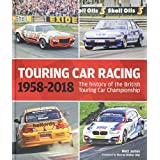 Touring Car Racing: 1958-2018: The History of the British Touring Car Championship