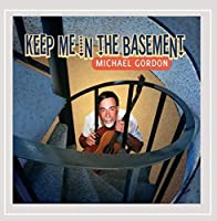Keep Me in the Basement