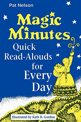 Download Magic Minutes: Quick Read-Alouds for Every Day 0872879968