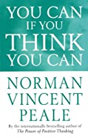 You Can If You Think You Can (Personal Development) by Dr. Norman Vincent Peale(1991-05-31)