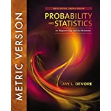 Probability and Statistics for Engineering and the Sciences, International Metric Edition