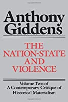 The Nation-State and Violence (v. 2) by Anthony Giddens(1987-09-24)