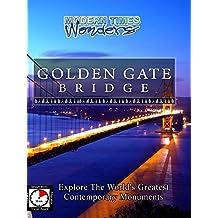 Modern Times Wonders - Golden Gate Bridge, San Francisco