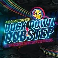Rub a Duck Presents Duck Down Dub