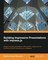 Building Impressive Presentations with Impress.js (Study Guide Sybex)
