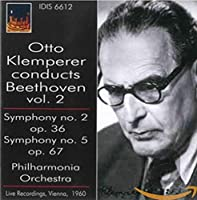 Klemperer Conducts Beethoven Vol. 2: Symphonies Nos.2, 5