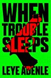 When Trouble Sleeps (An Amaka Thriller Book 2) (English Edition)