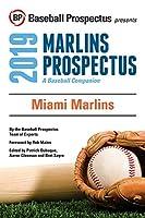Miami Marlins, 2019: A Baseball Companion