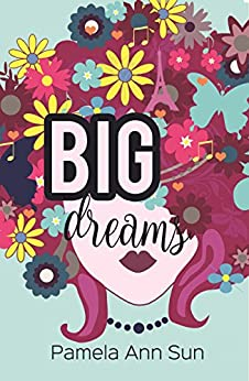 Big Dreams by [Sun, Pamela Ann]