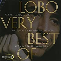 Very Best of Lobo by LOBO (2006-01-09)