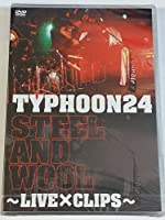 STEEL AND WOOL~LIVE×CLIPS~ [DVD]