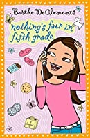 Nothing's Fair in Fifth Grade by Barthe DeClements(2008-09-11)