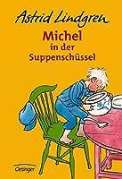 Children's Storybooks in Hardback: Michel in Der Suppenschussel
