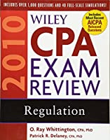 Wiley CPA Exam Review 2010, Regulation