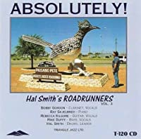 Absolutely! by Hal Smith's Roadrunners