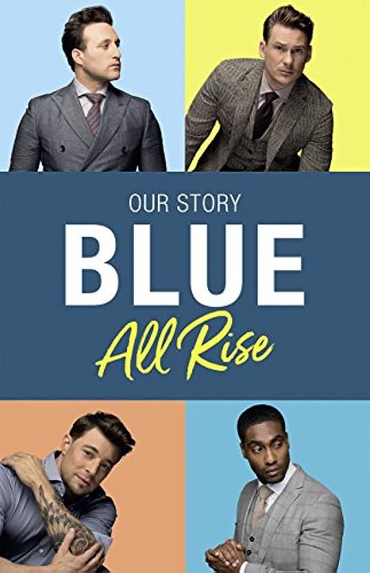 懐疑的小康盗難Blue: All Rise: Our Story (English Edition)