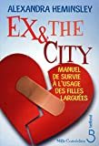 Ex & the city