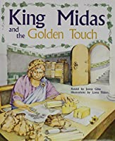 Pm Collection Gold: Student Reader King Midas and the Golden Touch (Rigby Pm Collection Gold)