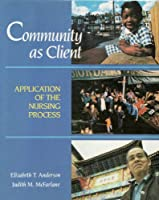 Community As Client: Application of the Nursing Process