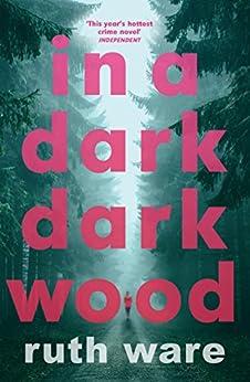 In a Dark, Dark Wood by [Ware, Ruth]